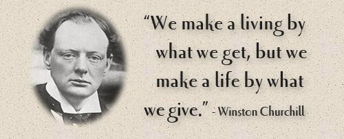 winston churchill quote, we make a living