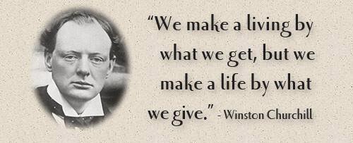 winston churchill quote, we make a living