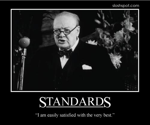 winston churchill quote, standards