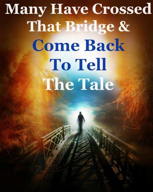 The Bridge Between Life & Death, Life After Death