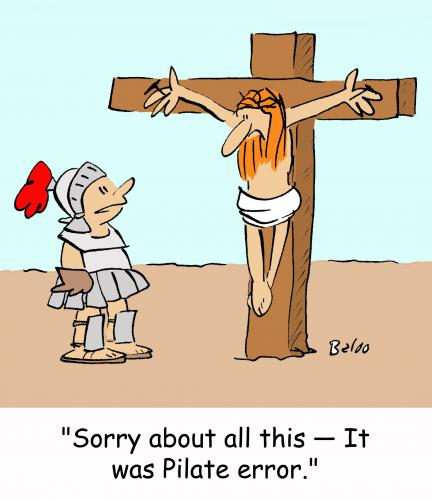 funny jesus, funny christian story, picture, quote, pilate error