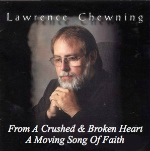 Lawrence Chewning, our anchor holds, song
