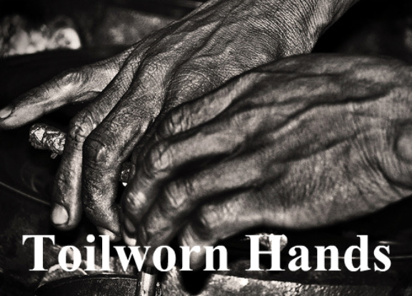 Working Hands, toilworn hands