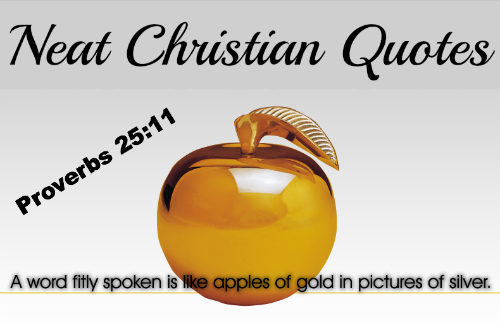 Christian Quotes, Proverbs 25:11