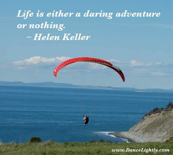 helen keller quote, life is a daring adventure, inspirational quote