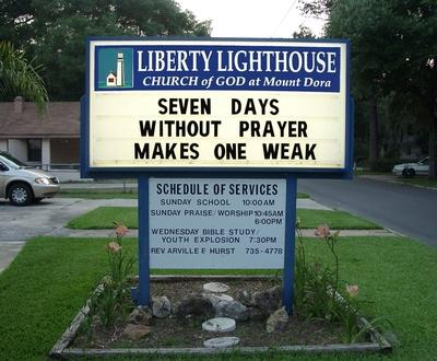 Funny Church Sign, 7 days without prayer