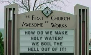 Funny Church sign,  holy water