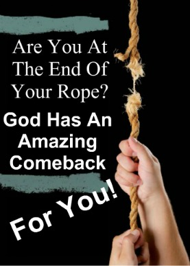 end of your rope, hope, overcome, victory