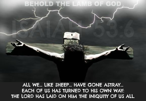 isaiah 53, all we like sheep have gone astray