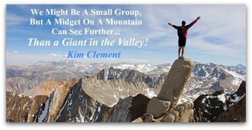 Kim Clement Quote, midget quote, midget on a mountain, Kim Clement