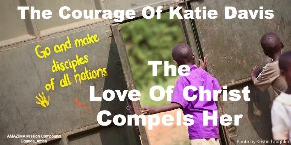 katie davis, amazima, 2 Corinthians 5:14