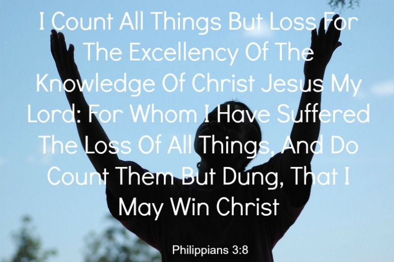 PHILIPPIANS 3:8, phil 3:8, I count all things but loss