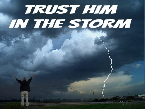 trust Him in the storm, quote, overcoming