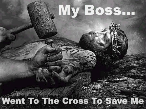 Jesus is the best boss