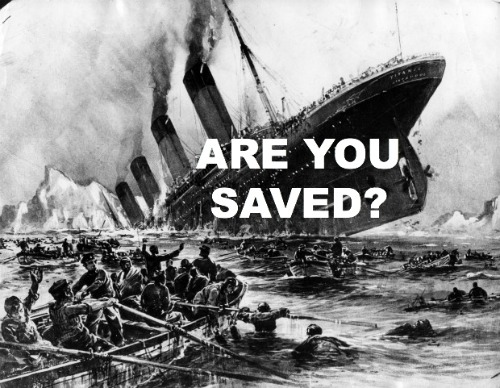 Are You Saved, Titanic true Story, John Harper