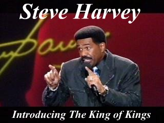 Steve Harvey, Comedian, Introducing Christ,