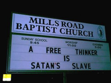 Funny Church sign free thinker