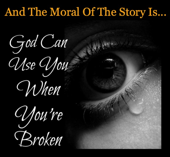 don't despair, God can use broken people