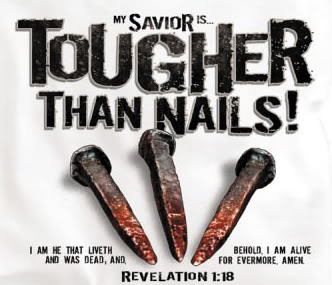 Christian Persecution, Tougher than Nails, Rev 1:18