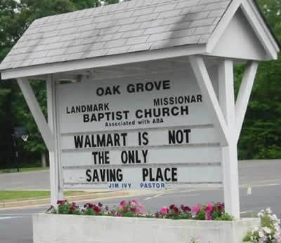 Funny Church sign walmart is no the only saving place
