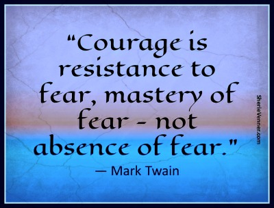 Mark Twain Quote, Courage, Overcoming Fear