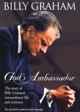 Billy Graham, God's Ambassador, Man Of God