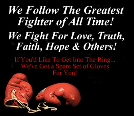 Put On The Gloves, Fighting For God, Never Give Up