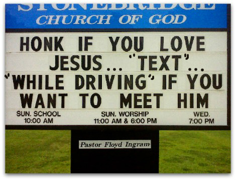 Funny Church Sign, text while driving, funny Christian quote, funny Christian picture