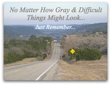 Gray day, hope quotes, texas hill country, winter day