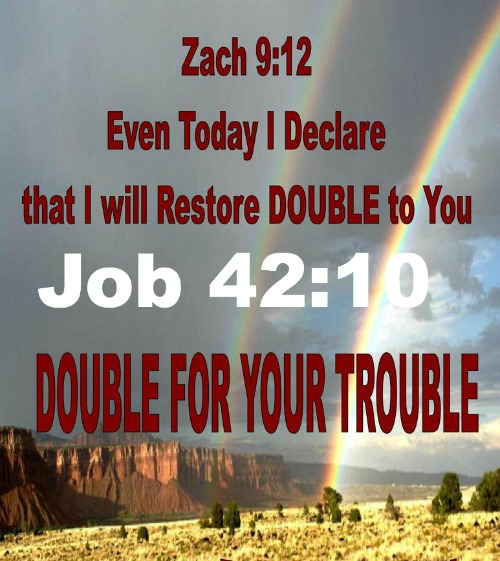 Double for your trouble, restoration, job 42:10, zach 9:12