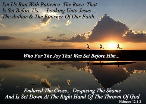 Hebrews 12, 1, 2, run the race, patience