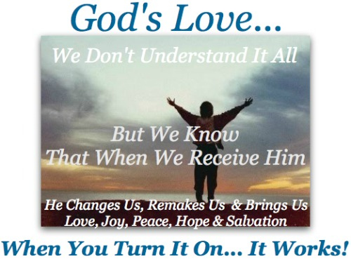 God's Love Quote, God Works
