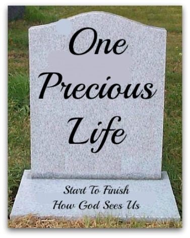 gravestone quote, precious life, good life, you are loved