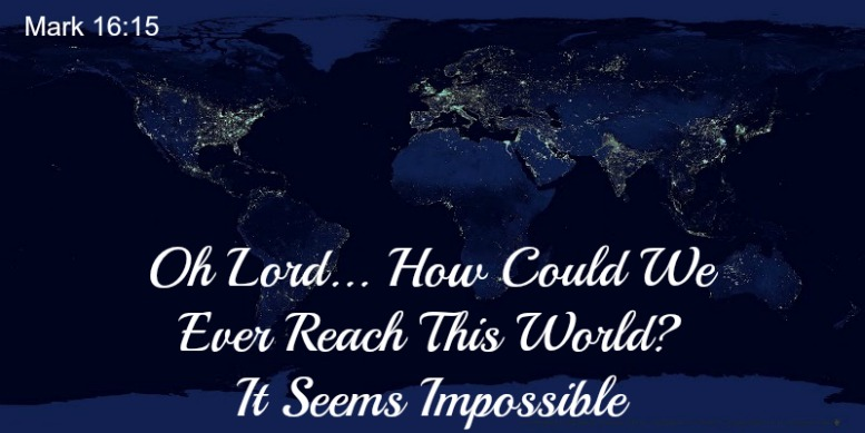 reaching the world for god