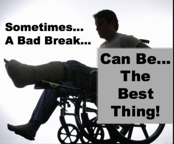 Bad Breaks, overcoming adversity quote