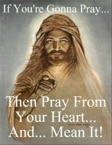 prayer quote, jesus pointing, say what you mean