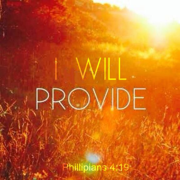 Philippians 4:19, god will provide