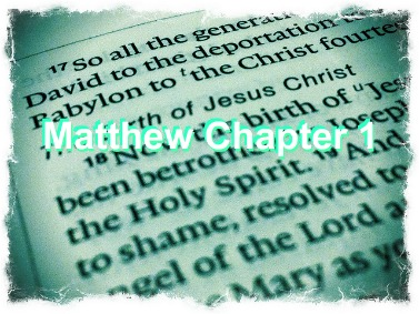 Matthew chapter 1, bible, adoption story