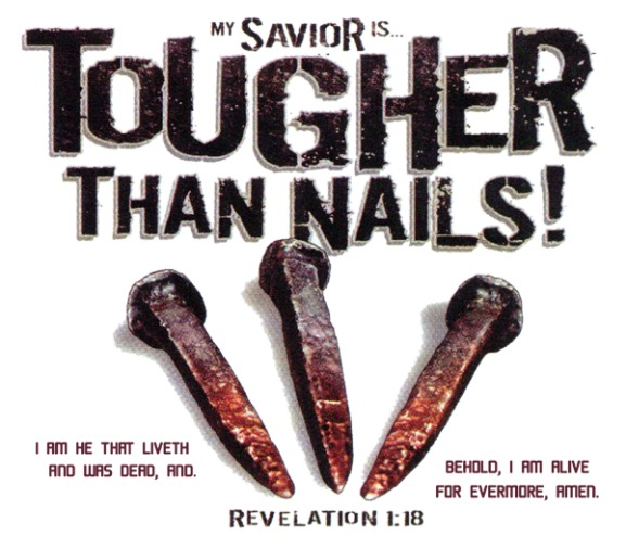 tougher than nails,