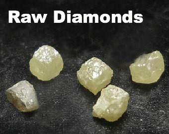 Uncut, raw, diamonds