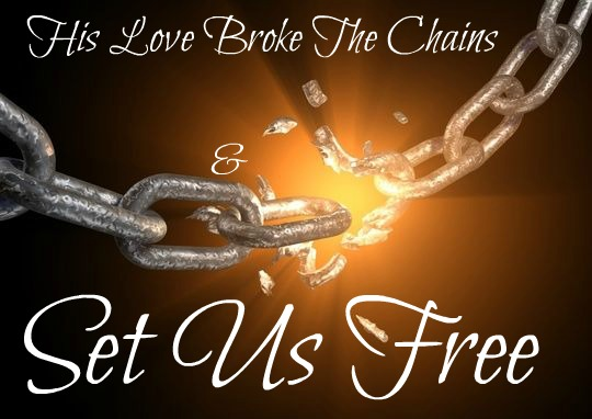 set free, brake the chains, freedom