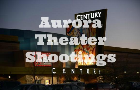 Aurora Theater Shootings