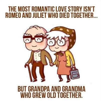 romantic old couple, grandpa grandma quote