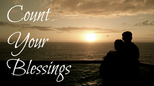 Thankfulness, count your blessings