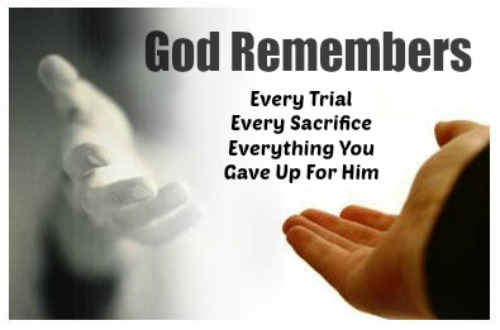 God Remembers, every trial, problem