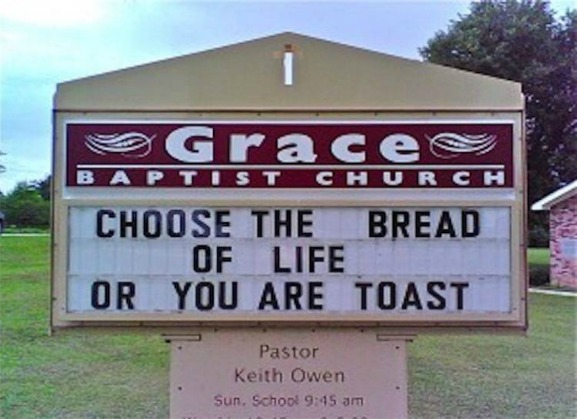 funny church sign, bread of life