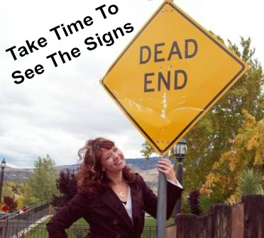 road sign dead end see the signs quote