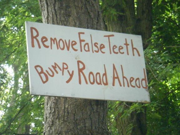funny bumpy road picture, false teeth