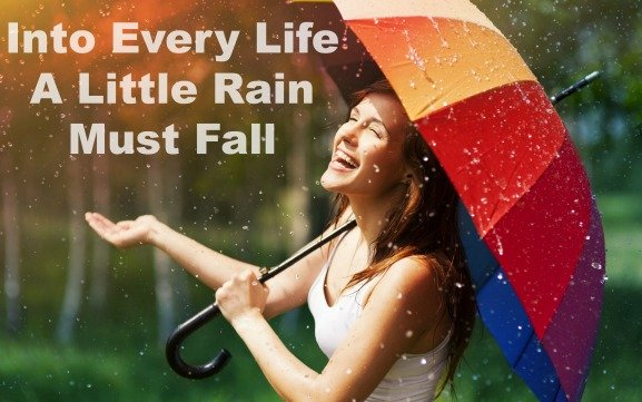 comfort & encouragement quote, rain picture, overcoming adversity