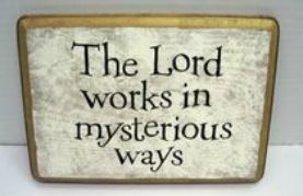 The Lord Work In Mysterious Was